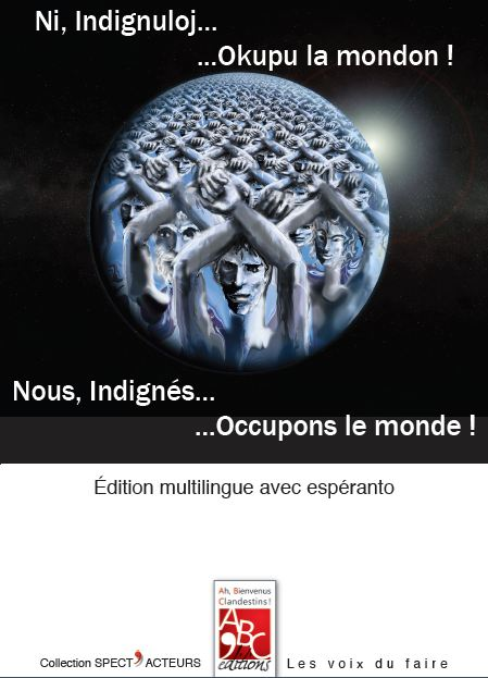 Couverture de NOUS INDIGNS OCCUPONS LE MONDE